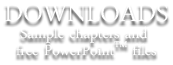 Downloads - sample chapters and free PowerPoint